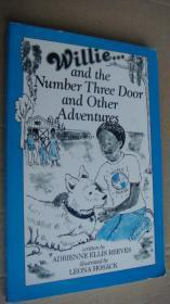 Willie...and the Number Three Door and Other Adventures 英文原版插图本 大32开