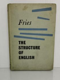 英语的构造:英语句法结构导论 The Structure of English: An Introduction to the Construction of English Sentences by Charles Carpenter Fries (Longmans, Green and Company 1957年版)(语言学)英文原版书