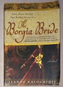 英文原版 The Borgia Bride by Jeanne Kalogridis 著