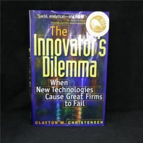 The Innovator's Dilemma:When New Technologies Cause Great Firms to Fail创新者的窘境 英文原版硬精装 品相上佳