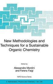 New Methodologies And Techniques For A Sustainable Organic Chemistry