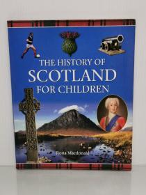 全彩图说苏格兰史 (少儿版)The History of Scotland for Children by Flora MacDonald (英国史)英文原版书