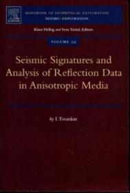 Seismic Signatures and Analysis of Reflection Data in Anisotropic Media, Volume 29 (Handbook of G...