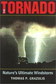 The Tornado: Nature's Ultimate Windstorm