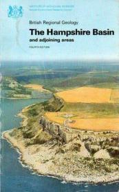 The Hampshire Basin and Adjoining Areas, 4th Edition (British Regional Geology)