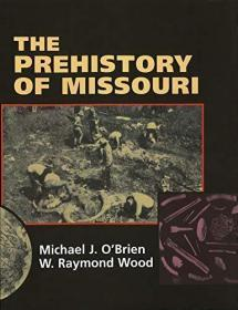 The Prehistory of Missouri