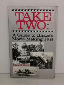 Take Two:The True Story of Ithacas Movie-Making Era by Colleen M. Kipling (电影)英文原版书