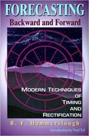 Forecasting Backwards and Forward: Modern Techniques of Timimg and Rectification