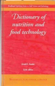 Dictionary of Nutrition and Food Technology (Woodhead Publishing Series in Food Science & Technol...