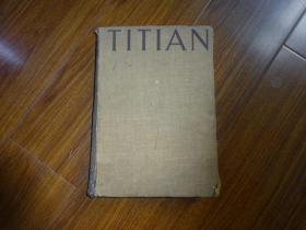 titian the paintings and drawings(提香的油画和素描)16开精装.英文原版 50年印