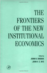 Frontiers of the New Institutional Economics