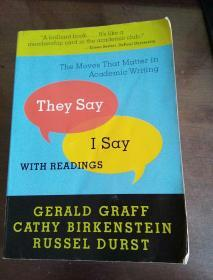 """They Say / I Say"": The Moves That Matter in Academic Writing with Readings"