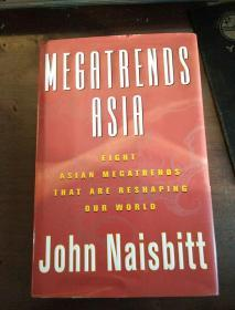 Megatrends Asia: Eight Asian Megatrends That Are Reshaping Our World(英文原版精装)