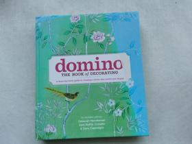Domino:The Book of Decorating: A Room-by-Room Guide to Creating a Home That Makes You Happy