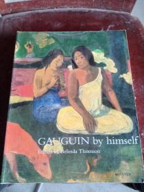 GAUGUIN BY HIMSELF铜版纸彩图