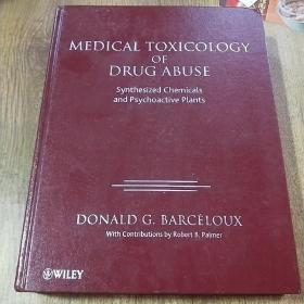 Medical Toxicology of Drug Abuse
