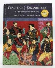 Traditions and Encounters: A Global Perspective on the Past (Third Edition) 英文原版《传统与遭遇:过去的全球视角》