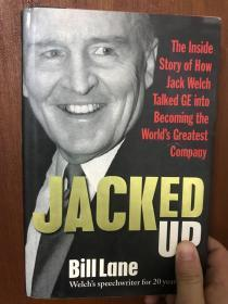 杰克韦尔奇JACKED UP: HOW JACK WELCH TALKED GE INTO