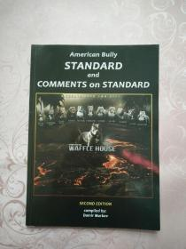 AMERICAN BULLY STANDARD and COMMENTS on STANDARD(美国恶霸犬标准和标准评述)前扉页有外文签字