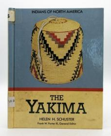 Indians of North America: The Yakima 英文原版《 北美印第安人:亚基马》