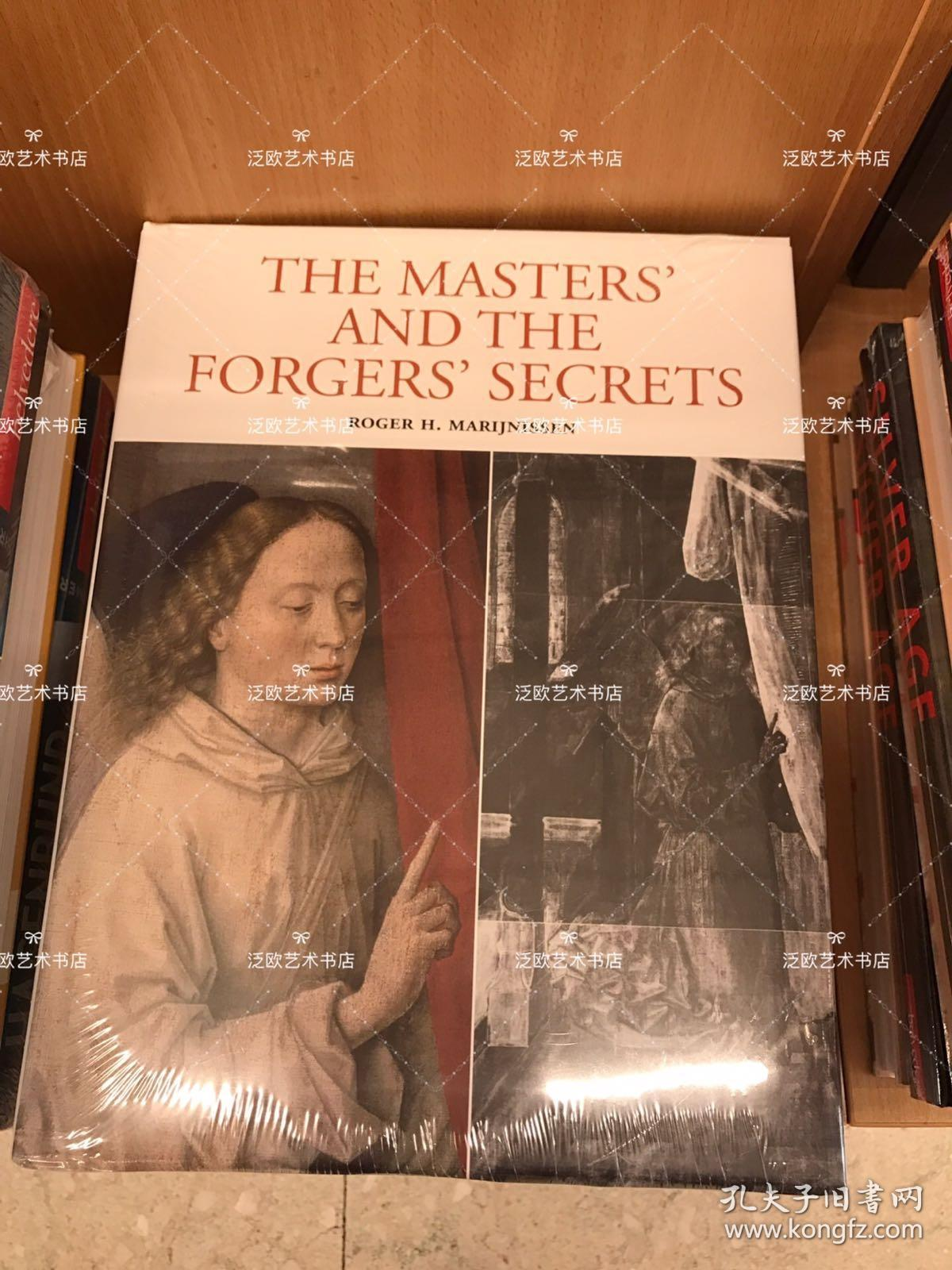 The Masters and the Forgers'Secrets x-ray Authentication of Paintings 大师的秘密 绘画通过远红外线鉴证大师作品