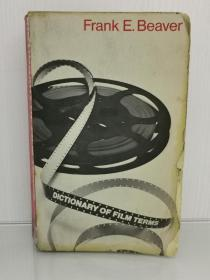 Dictionary of Film Terms by Frank E. Beaver (电影研究)英文原版书