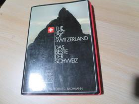 The Best of SWITZERLAND,THE BEST DAS BESTE DER SCHWEIZ,EDITION 1984 ROBERT C.BACHMANN
