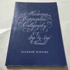 Mastering Copperplate Calligraphy:A Step-by-Step Manual