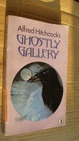 Alfred Hitchcocks Ghostly Gallery (Illustrated by Barry Wilkinson) 希区柯克恐怖故事集 英文原版插图本