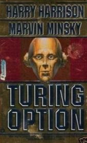 The Turing Option (Questar Science Fiction)  《图灵的选项;》