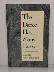 舞蹈的多副面孔 1940-1990 The Dance Has Many Faces by Walter Sorrel(舞蹈)英文原版书