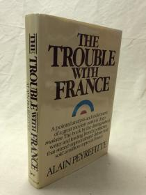 THE TROUBLE WITH FRANCE   法国的困境
