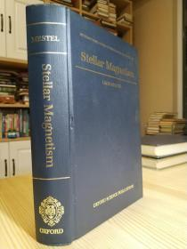 Stellar Magnetism (International Series of Monographs on Physics)