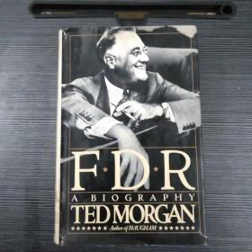 Ted Morgan FDR A Biography