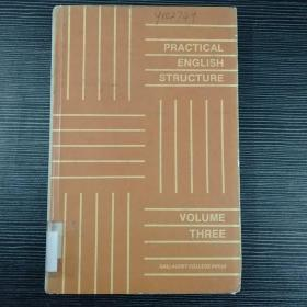 PRACTICAL ENGLISH STRUCTURE VOLUME THREE