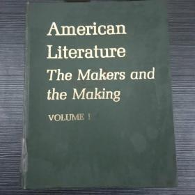 American Literature The Makers and the Making VOLUME  1
