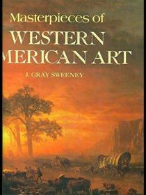 Masterpieces of Western American Art