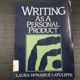 WRITING AS A PERSONAL PRODUCT