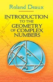 Introduction To The Geometry Of Complex Numbers