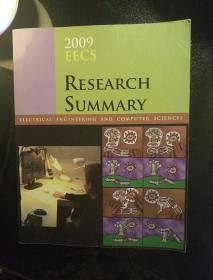 EECS 2009 RESEARCH SUMMARY: ELECTRICAL ENGINEERING AND COMPUTER SCIENCES(电气工程与计算机科学)具体看图