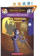 The Thirteen Ghosts: A Geronimo Stilton Adventure