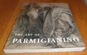 2手英文平装 The art of Parmigianino 帕米贾尼诺