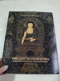 Sothebys HONG KONG 香港苏富比 2018 THE LOST WISDOM SUTRA【失去的智慧箴言】