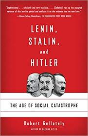 Lenin, Stalin, and Hitler: The Age of Social Catastrophe 2008 平装插图本,752页,九品