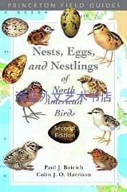 A Guide to the Nests, Eggs and Nestlings of North American Birds, Second Edition (Natural World) 2nd Edition
