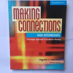 Making Connections:An Strategic Approach to Academic Reading