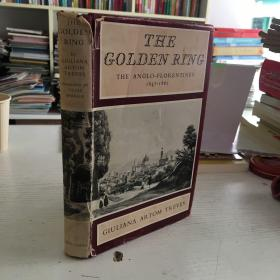 the golden ring the anglor-florenting 1847-1862(盎格鲁佛罗伦萨的金戒指)