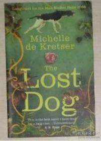 英文原版 The Lost Dog by Michelle de Kretser
