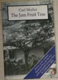 英文原版 The Jam Fruit Tree by Carl Muller
