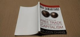 Bad Samaritans  The Myth Of Free Trade And The Secret History Of Capitalism